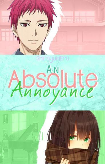 An Absolute Annoyance (Kuroko no Basket - Akashi Seijuurou Fanfiction)