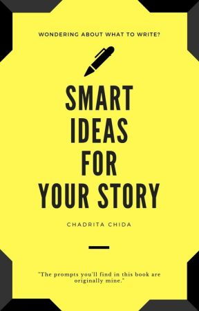 Smart Ideas For Your Story by RachidaAnejjar