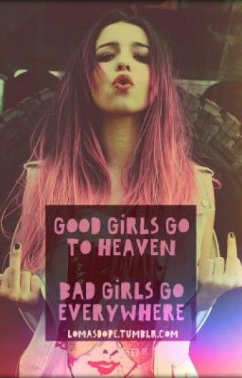 The Bad Girl is my Mate