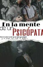 En la mente de un Psicopata  by GeneBiersack