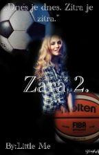 Zara 2. by smallprinces435