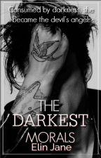 The Darkest Morals by ElinJane