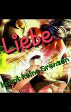 ♡Liebe♡ - kennt keine Grenzen by LenaFlowerOfPower