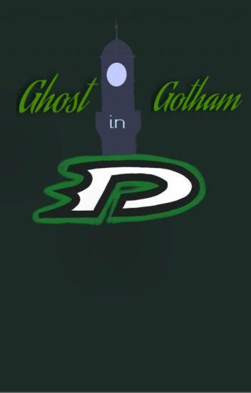 Ghost in Gotham