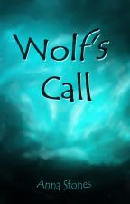 Wolf's Call by AnnaStones1984