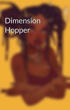 Dimension Hopper by Marci_chica