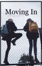 Moving In || l.r.h by galaxyclifford