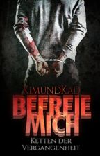 BEFREIE MICH by KimundKad