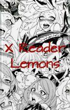 Lemons~ (XReaders) by MangleTheCuteFox17