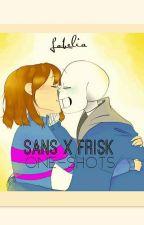 Sans x Frisk [One-Shots] by Lobelia_