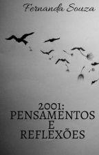 2001: Pensamentos e reflexões by Souzaafe