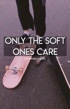 Only the Soft Ones Care| Baekhyun x Reader FF by clockworkjungwoo