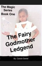 The Fairy Godmother Legend- The Mage Series Book 1 by LegendsBook