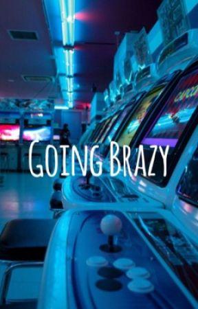 Going Brazy -GxG- ® by xobxbexo