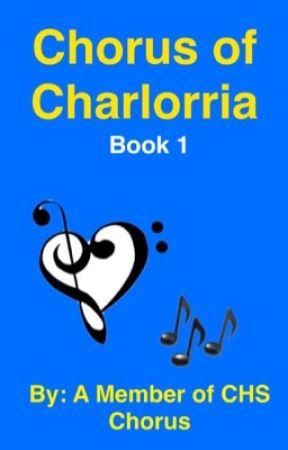 Chorus of Charlorria by CHSChorusMember