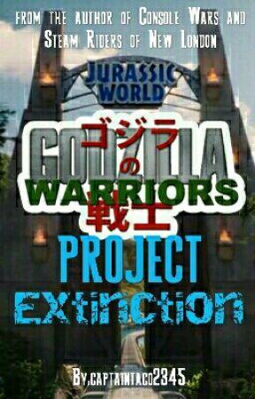Godzilla Warriors 7: Project Extinction by captaintaco2345