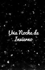 Una Noche de Invierno (Byler) by Osito_Polar42