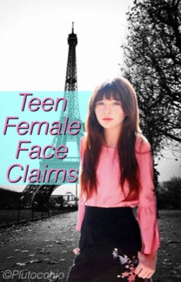 Teen Female Face Claims
