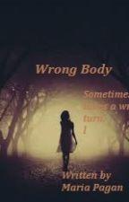 Wrong Body by MariaPagan64