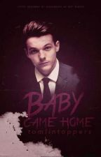 Baby Came Home [AU] by Tomlintoppers