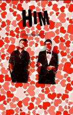 Him (Klaine Fanfiction)  by frootloops717