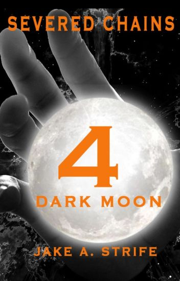 Severed Chains: Dark Moon (book 4) RAW