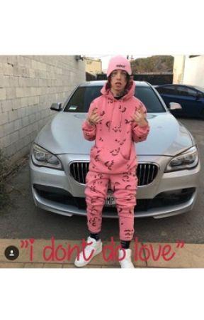 """i don't do love"" lil xan  by dadddyyy101"