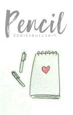 Pencil ; stenbrough by eddiesbullshit