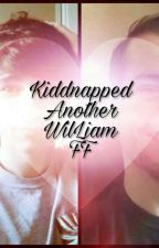 Kidnapped: A WilLiam FanFiction by cookies4739