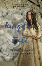 kingdom Fall ° GOT Lyanna Targaryen°  by jaznevae93