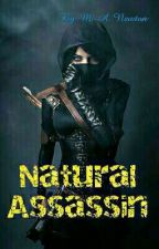 Natural Assassin by Marmie_Newton