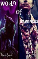 WORLD OF DARKNESS by Darkbloom97