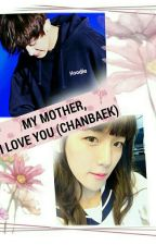 MY MOTHER, I LOVE YOU by susi25angels