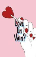 'Love In Vain?' - H2oVanoss  by Teddylirious