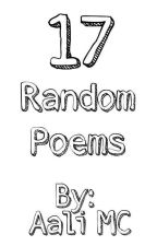 17 Random Poems by basic_aaliwrites