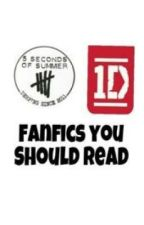 Fanfics You Should Read by be_my_hipsta_harry