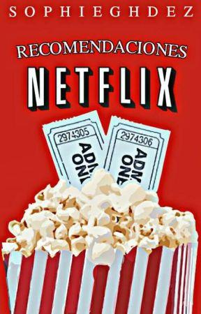 Recomendaciones Netflix  by SophieGHdez