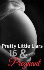 Pretty Little Liars: 16 & Pregnant | Spoby by Spoby_Alternative