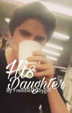 His Daughter (Freddie Highmore x reader) by Freddiesbabygirl
