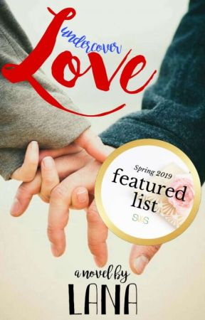 Undercover Love by lanawritesalot