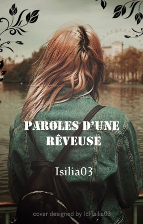 Paroles d'une rêveuse by isilia03