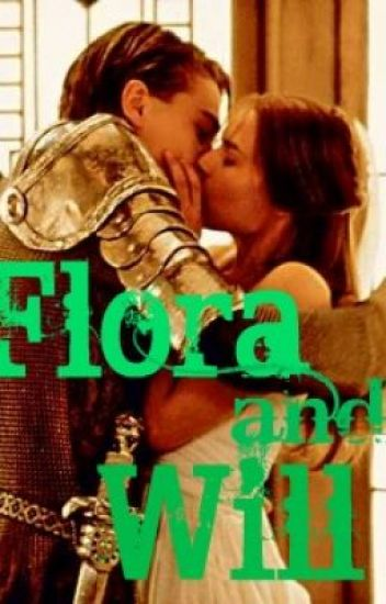 Flora and Will