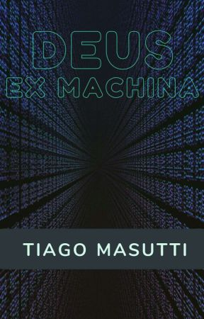Deus Ex Machina by TiagoMasutti