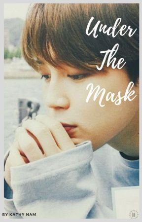 BTS JIMIN FF   Under the Mask by kathynam0924