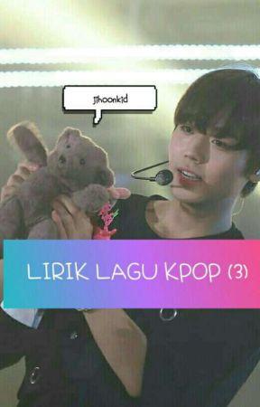 Or Lirik Lagu Kpop 3 Love Scenario Ikon Wattpad