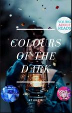Colours Of The Dark by Can_ary