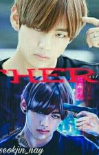 ♡HIM♡ [Taehyung + Seokjin] by SeokjinAssistent