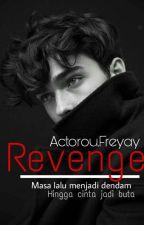 Revenge by actorou