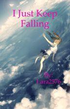 I Just Keep Falling - Ghostbird Fanfic by Lara2576