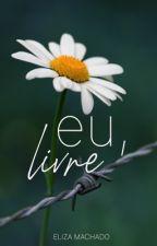 Eu, livre by LizaMachado
